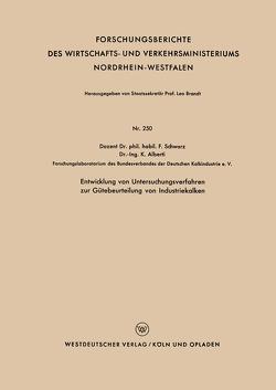 Entwicklung von Untersuchungsverfahren zur Gütebeurteilung von Industriekalken von Schwarz,  Franz