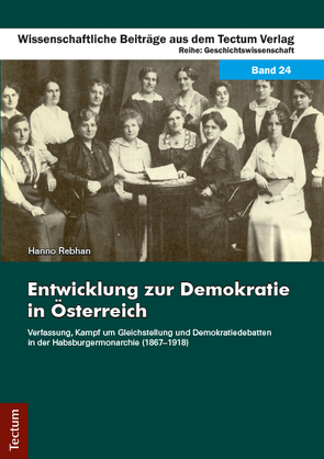 Entwicklung zur Demokratie in Österreich von Rebhan,  Hanno