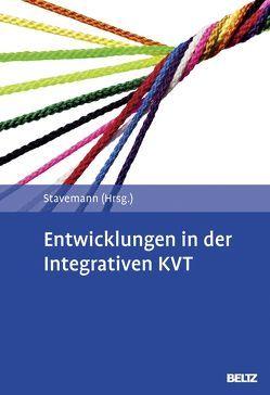Entwicklungen in der Integrativen KVT von Stavemann,  Harlich H.