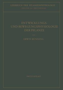 Entwicklungs- und Bewegungsphysiologie der Pflanze von Bünning,  Erwin