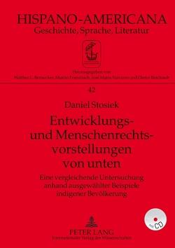 Entwicklungs- und Menschenrechtsvorstellungen von unten von Stosiek,  Daniel