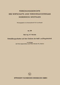 Entwicklungsarbeiten auf dem Gebiete der Meß – und Regeltechnik von Reineke,  H.F.