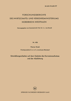 Entwicklungsarbeiten auf dem Gebiete des Korrosionsschutzes und der Abdichtung von Kirsch,  Werner
