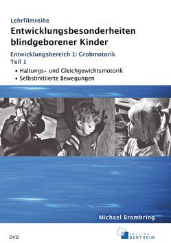 Entwicklungsbesonderheiten blindgeborener Kinder von Brambring,  Michael