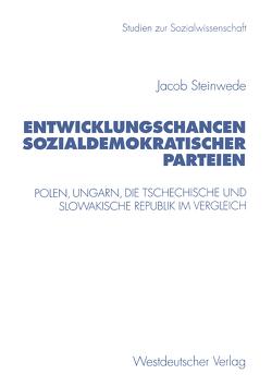Entwicklungschancen sozialdemokratischer Parteien von Steinwede,  Jacob