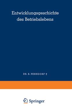 Entwicklungsgeschichte des Betriebslebens von Penndorf,  Balduin