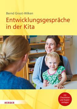 Entwicklungsgespräche in der Kita von Groot-Wilken,  Bernd