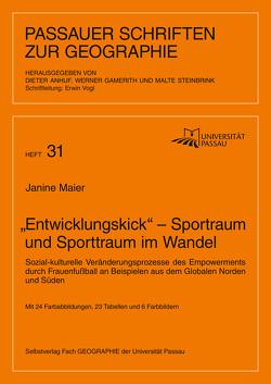 """""""Entwicklungskick"""" – Sportraum und Sporttraum im Wandel von Maier,  Janine, Vogl,  Erwin"""