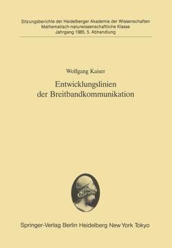 Entwicklungslinien der Breitbandkommunikation von Kaiser,  Wolfgang