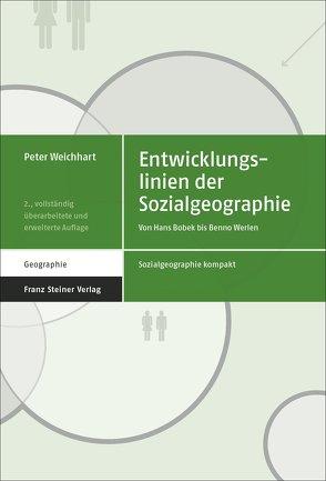 Entwicklungslinien der Sozialgeographie von Weichhart,  Peter