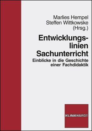 Entwicklungslinien Sachunterricht von Hempel,  Marlies, Wittkowske,  Steffen