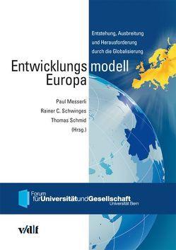Entwicklungsmodell Europa von Messerli,  Paul, Schmid,  Thomas, Schwinges,  Rainer Christoph