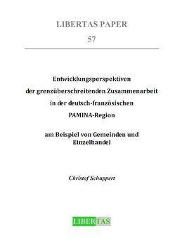 Entwicklungsperspektiven der grenzüberschreitenden Zusammenarbeit in der deutsch-französischen PAMINA-Region  am Beispiel von Gemeinden und Einzelhandel von Schuppert,  Christof