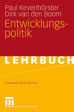 Entwicklungspolitik von Kevenhörster,  Paul, van den Boom,  Dirk