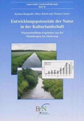 Entwicklungspotenziale der Natur in der Kulturlandschaft von Borggräfe,  Karsten, Kölsch,  Oskar, Lucker,  Thomas