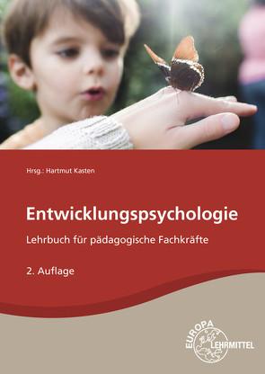 Entwicklungspsychologie von Amerein,  Bärbel, Kasten,  Hartmut, Küls,  Holger, Rödel,  Bodo, Tüngler,  Anja, Willich,  Melanie