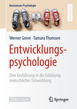 Entwicklungspsychologie von Greve,  Werner, Thomsen,  Tamara