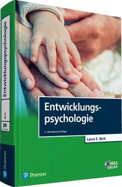 Entwicklungspsychologie von Berk,  Laura E.