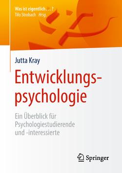 Entwicklungspsychologie von Kray,  Jutta