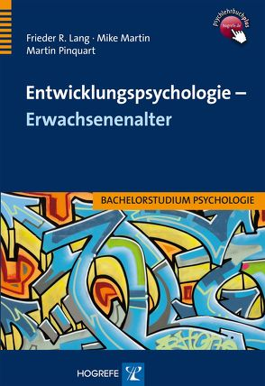 Entwicklungspsychologie – Erwachsenenalter von Lang,  Frieder R., Martin,  Mike, Pinquart,  Martin