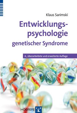 Entwicklungspsychologie genetischer Syndrome von Sarimski,  Klaus