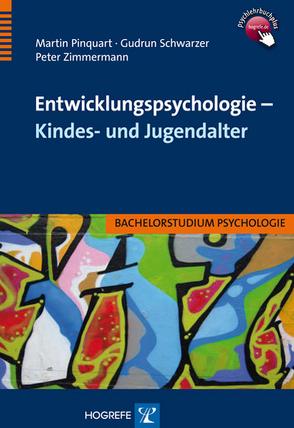 Entwicklungspsychologie – Kindes- und Jugendalter von Pinquart,  Martin, Schwarzer,  Gudrun, Zimmermann,  Peter