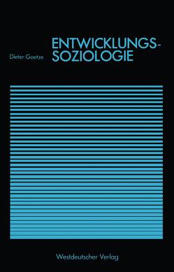 Entwicklungssoziologie von Goetze,  Dieter