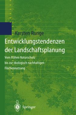 Entwicklungstendenzen der Landschaftsplanung von Runge,  Karsten