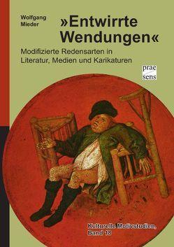 »Entwirrte Wendungen« von Mieder,  Wolfgang