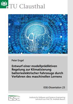 Entwurf einer modellprädiktiven Regelung zur Klimatisierung batterieelektrischer Fahrzeuge durch Verfahren des maschinellen Lernens von Engel,  Peter