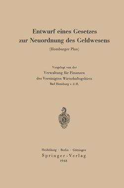 Entwurf eines Gesetzes zur Neuordnung des Geldwesens von Fischer,  Curt