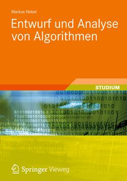 Entwurf und Analyse von Algorithmen von Nebel,  Markus