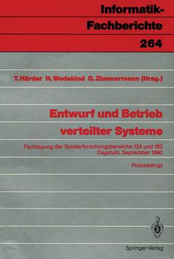 Entwurf und Betrieb verteilter Systeme von Härder,  Theo, Wedekind,  Hartmut, Zimmermann,  Gerhard