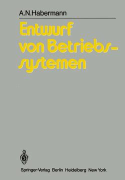 Entwurf von Betriebssystemen von Habermann,  A.N., Löhr,  K.-P.
