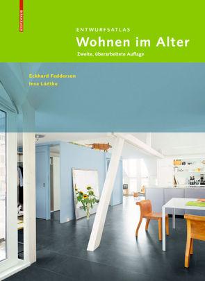 Entwurfsatlas Wohnen im Alter von Feddersen,  Eckhard, Lüdtke,  Insa