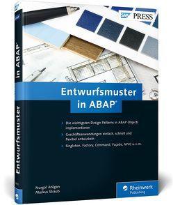 Entwurfsmuster in ABAP von Atilgan,  Nurgül, Straub,  Markus