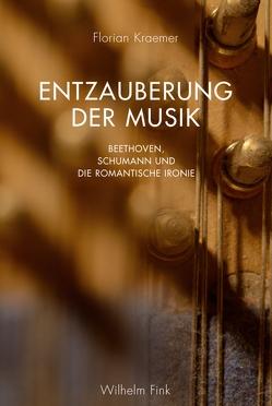 Entzauberung der Musik von Kraemer,  Florian