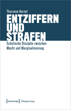 Entziffern und Strafen von Hertel,  Thorsten