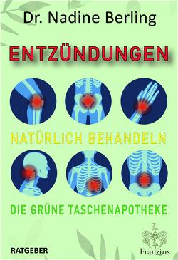 Entzündungen natürlich behandeln von Dr. Berling,  Nadine