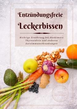 Entzündungsfrei Leckerbissen von Wüstenberg,  Anna