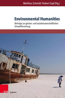Environmental Humanities von Schmidt,  Matthias, Zapf,  Hubert