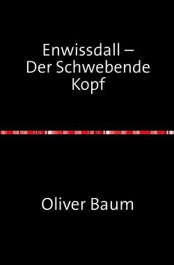 Enwissdall von Baum,  Oliver