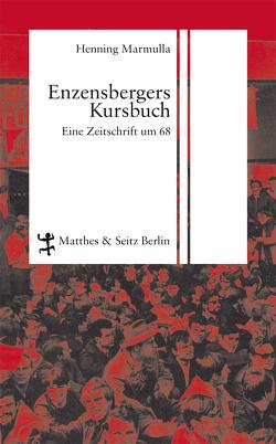 Enzensbergers Kursbuch von Marmulla,  Henning