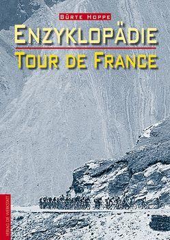 Enzyklopädie Tour de France von Hoppe,  Bürte