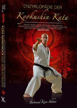 Enzyklopädie der Kyokushin Kata von Bathen,  Ben, Kron,  Bertrand, Masberg,  Mario