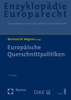 Enzyklopädie Europarecht (Bd. 8) von Wegener,  Bernhard W.