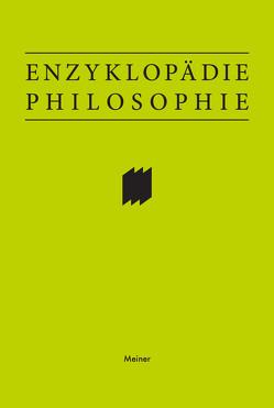 Enzyklopädie Philosophie von Sandkühler,  Hans Jörg