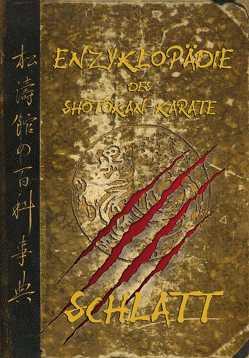 Enzylopädie des Shôtôkan-Karate von Schlatt