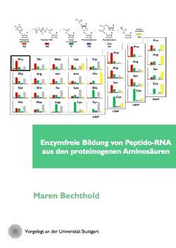 Enzymfreie Bildung von Peptido-RNA aus den proteinogenen Aminosäuren von Bechthold,  Maren