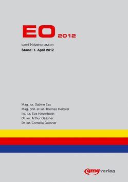EO 2012 von Ess,  Sabine, Gassner,  Arthur, Gassner,  Cornelia, Hasenbach,  Eva, Heiterer,  Thomas